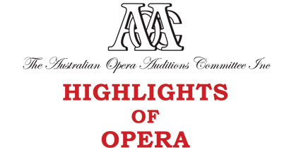 The Australian Opera Auditions Committee In. - Highlights of Opera